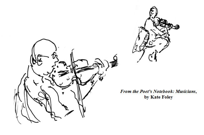 From the Poet's Notebook: Musicians, copyright Kate Foley